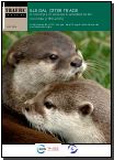 Download the TRAFFIC Report on the Illegal Trade in Otters